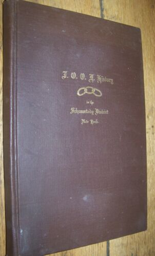 1923 History Independent Order of Odd Fellows Schenectady NY Antique Book IOOF