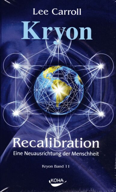 KRYON Band 11 - Recalibration - Buch mit Lee Carroll KOHA - NEU