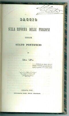 L. P. PIANCIANI LUIGI SAGGIO SULLA RIFORMA DELLE PRIGIONI STATO PONTIFICIO 1847