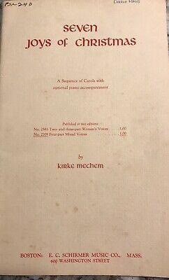 Seven  joys of Christmas  SATB By Kirke Mechem Schirmer Music .  1966