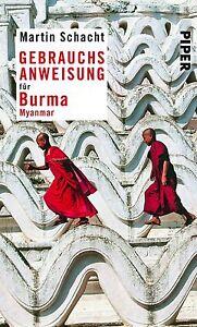 Gebrauchsanweisung für Burma · Myanmar ► Martin Schacht (Taschenbuch) ►UNGELESEN