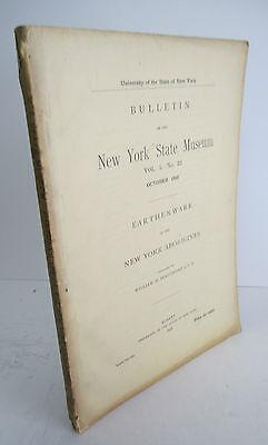 1898 NYS Museum Bulletin NEW YORK ABORIGINEES EARTHENWARE, Illustrated