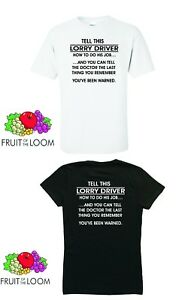 TELL A LORRY DRIVER [funny t-shirt]
