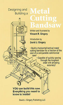Horizontal Vertical Metal Cutting Band Saw David Gingery Foundry Casting Shop