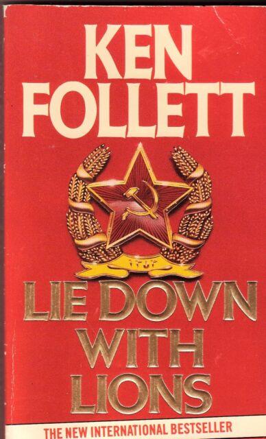 LIE DOWN WITH LIONS Ken Follett ~ SC 1986