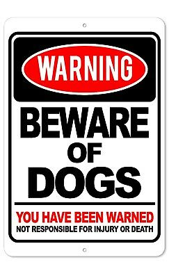 Warning Beware Of Dogs 8 X 12 Aluminum Sign Indooroutdoor Sign