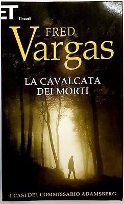 Fred Vargas, La cavalcata dei morti, Ed. Einaudi, 2013