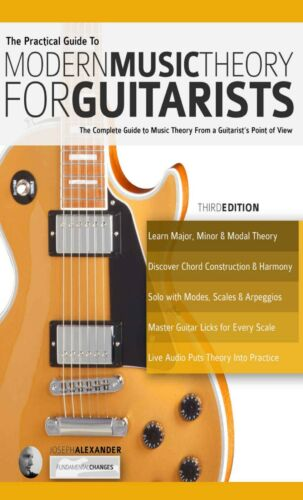 The Practical Guide to Modern Music Theory for Guitarists + Audio