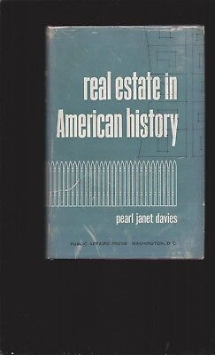 Real Estate In American History By Pearl Janet Davies