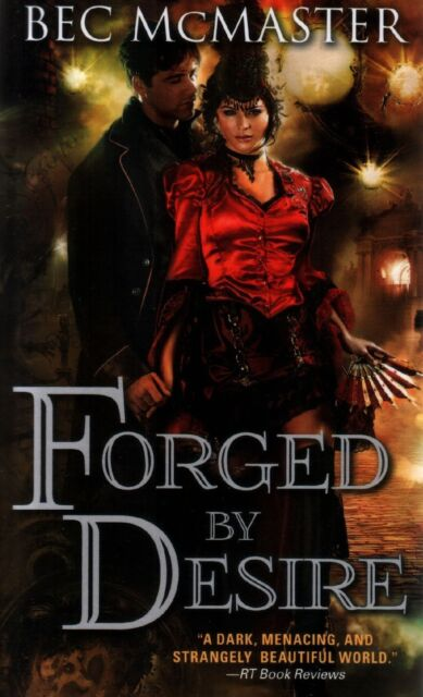 Bec McMaster  Forged By Desire     Paranormal Romance  Pbk NEW