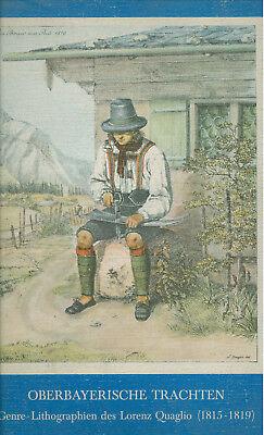 Quaglio - Oberbayerische Trachten 1815-1819  12 Lithographien Tracht Kultur Bild (Deutsch Bayerische Trachten)