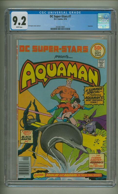 DC Super-Stars #7 (CGC 9.2) White pages; Aquaman; Jim Aparo; DC; 1976 (c#24185)