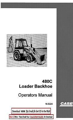 Case 480c Ck Construction King Loader Backhoe Operators Manual Operation Manual
