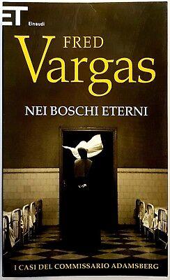Fred Vargas, Chi è morto alzi la mano, Ed. Einaudi, 2012