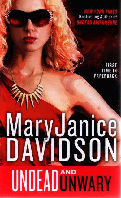Mary Janice Davidson  Undead and Unwary    Pbk NEW Book