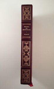 Essays MICHEL DE MONTAIGNE Oxford University Press / Franklin Library