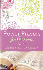 NEW Power Prayers for Women by Jackie M. Johnson, Christian Devotional Gift Book