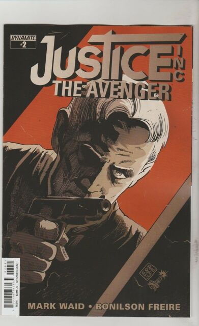 DYNAMITE COMICS JUSTICE INC THE AVENGER #2 JULY 2015 1ST PRINT NM