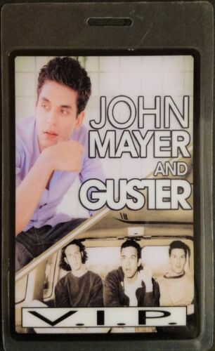 ****** JOHN MAYER ****** and ***** GUSTER ***** V.I.P. LAMINATED BACKSTAGE PASS