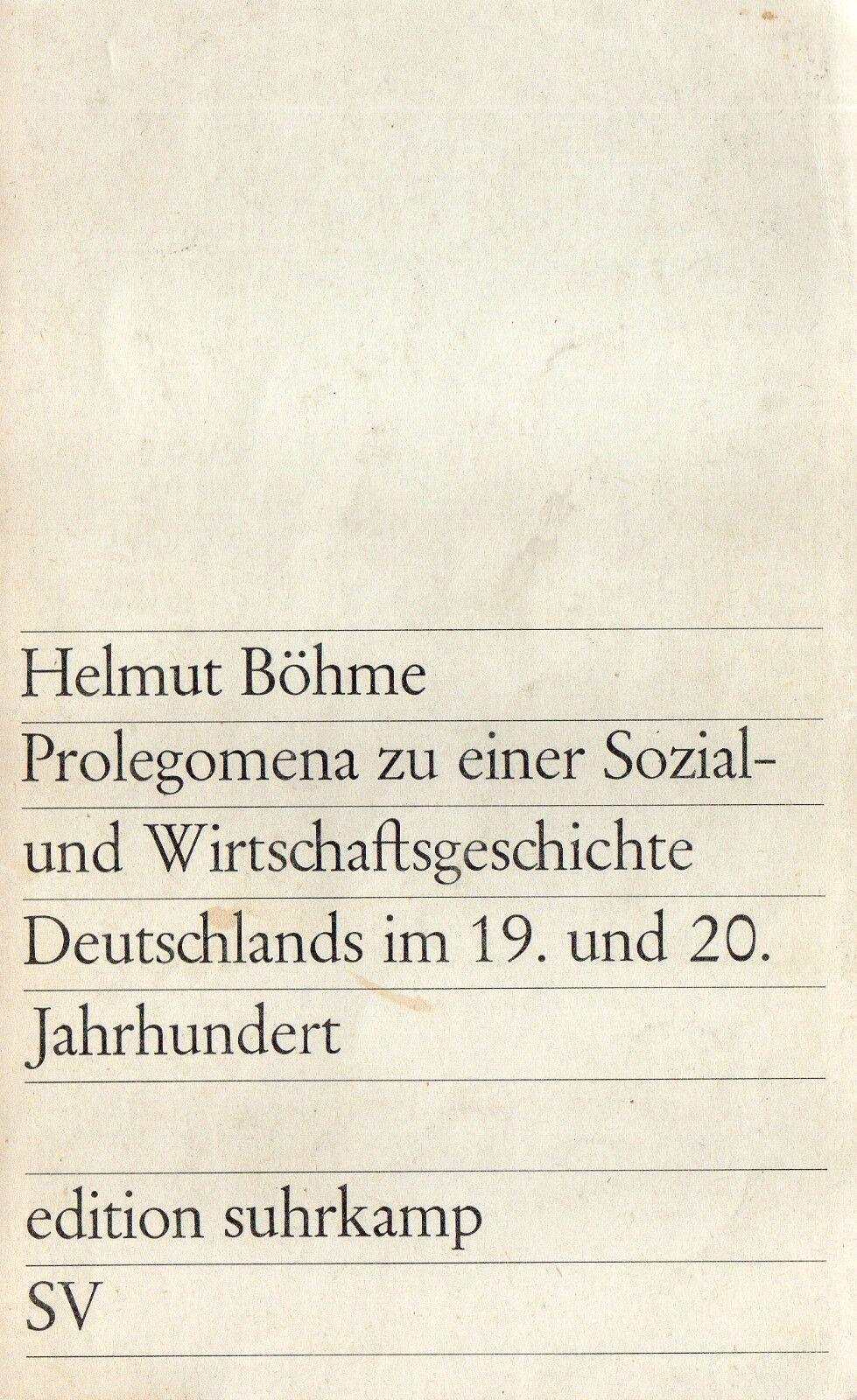 Prolegomena zu einer Sozial- und Wirtschaftsgeschichte | Buch | Helmut Böhme