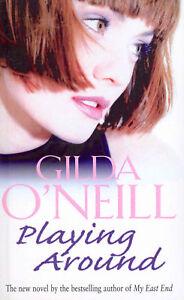 Gilda O'Neill - Playing Around (Paperback) 9780099279976