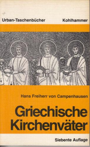HANS von CAMPENHAUSEN Griechische Kirchenväter