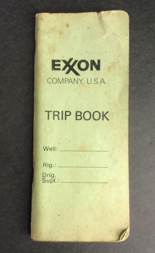 Vintage 1973 EXXON Company U.S.A. Trip Book / Well Record Collectable