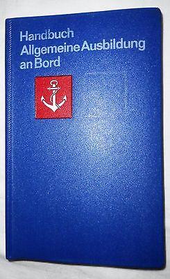 Handbuch Allgemeine Ausbildung an Bord Militärverlag der DDR VM NVA 1979