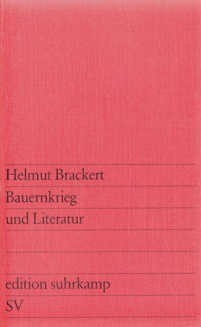 su- e 0782 BRACKERT : BAUERNKRIEG UND LITERATUR