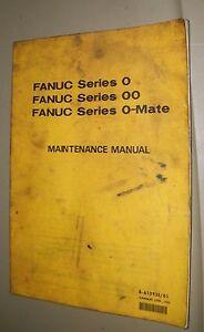FANUC Series 0, 00, O Mate Maintenance Manual
