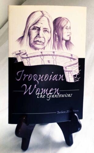 Iroquois Women: The Gantowisas by Barbara Mann/Nice 2004 Paperback