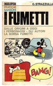 I-FUMETTI-enciclopedie-pratiche-sansoni-1970-di-STRAZZULLA
