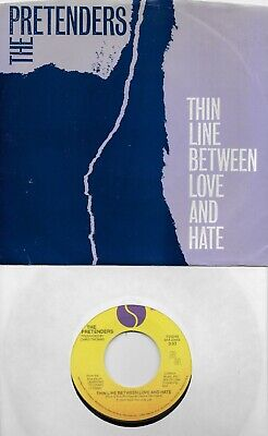 THE PRETENDERS  Thin Line Between Love And Hate 45 with PicSleeve
