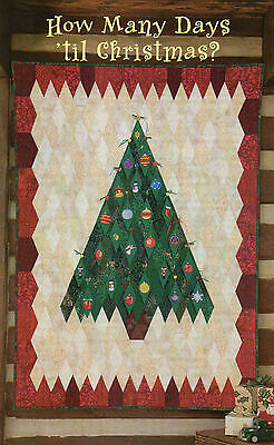 How Many Days Till Christmas Quilt Pattern Pieced/Applique SK ()