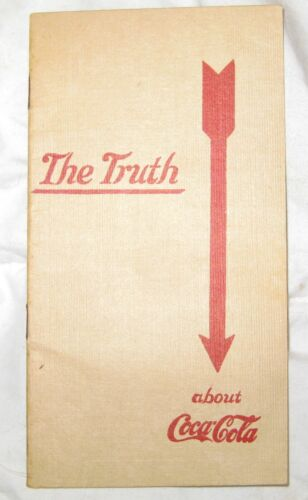 """"""" The Truth """" about Coca Cola booklet pamphlet 1912 . Denouncing Cocaine"""