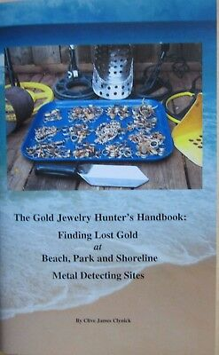"""The Gold Jewelry Hunter's Handbook"" (White's Minelab Garrett Fisher)"