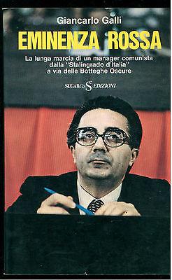 GALLI GIAN CARLO EMINENZA ROSSA SUGARCO 1976 I° EDIZ. UOMINI E POTERE 4 COSSUTTA