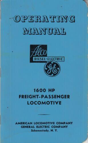 Alco GE Locomotive Operating Manual 1600HP October 1952 - Locomotive