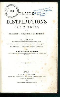 ZEUNER TRAITE DES DISTRIBUTIONS TIROIRS MACHINES A VAPEUR LOCOMOTIVES DUNOD 1869