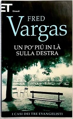 Fred Vargas, Un po' più in là sulla destra, Ed. Einaudi, 2012