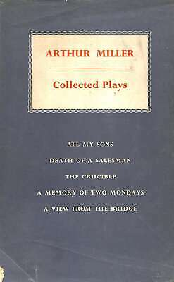 Collected Plays: All My Sons; Death of a Salesman; The Crucible; A Memory of Two