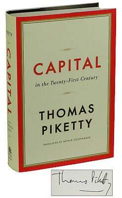 Capital In The Twenty First Century   Thomas Piketty   Signed First Edition 2014