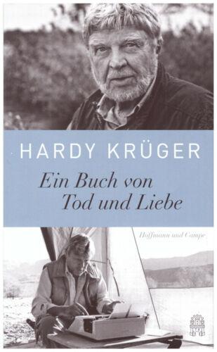 Ein Buch von Tod und Liebe von Hardy Krüger (2018, Gebundene Ausgabe) UNGELESEN
