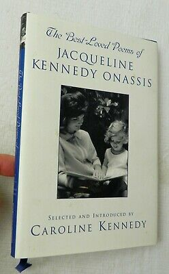 THE BEST LOVED POEMS OF JACQUELINE KENNEDY ONASSIS by Caroline Kennedy 1s (The Best Loved Poems Of Jacqueline Kennedy Onassis)