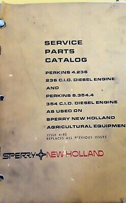 New Holland Perkins 4.236 6.354.4 236 And 354 Cid Engine Service Parts Catalog