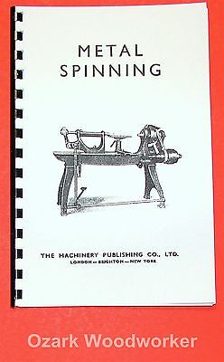 How To Do Metal Spinning On A Lathe Handbook Manual 0834