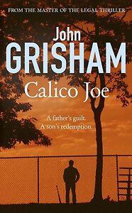 Calico Joe von John Grisham (2013, Taschenbuch)