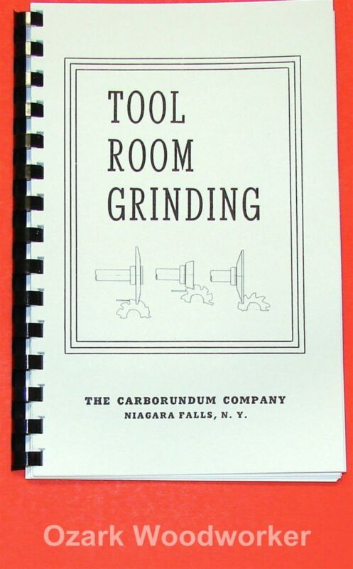 How To Do Tool Room Grinding Techniques Book Lathe,Mill,Cutters,Taps,Drills 0903