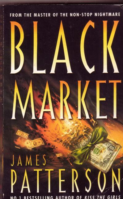 BLACK MARKET James Patterson ~ SC 1998