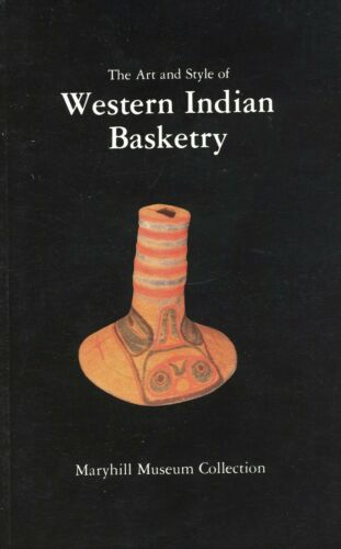 American Western Indian Baskets - Art and Style / Concise Scholarly Book